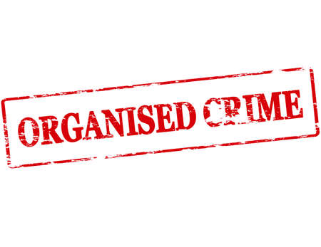 outrage: Rubber stamp with text organised crime inside, vector illustration