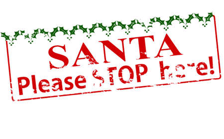 standstill: Rubber stamp with text Santa please stop here inside, vector illustration