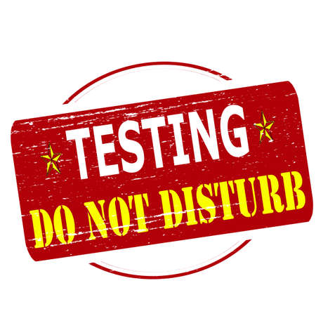 intrude: Rubber stamp with text testing do not disturb inside, vector illustration