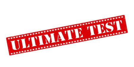 probation: Rubber stamp with text ultimate test inside, vector illustration Illustration