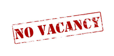 holidays vacancy: Rubber stamp with text no vacancy inside, vector illustration Illustration