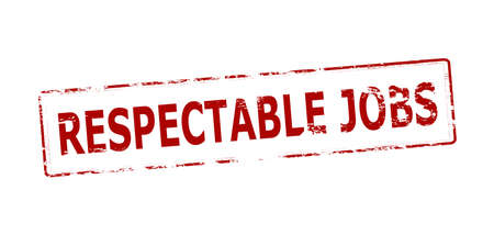 respectable: Rubber stamp with text respectable jobs inside, vector illustration
