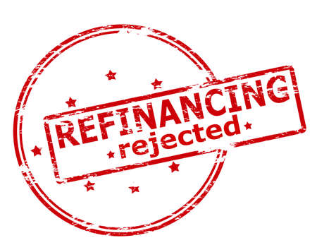 refinancing: Rubber stamp with text refinancing rejected inside, vector illustration