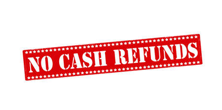 refunds: Rubber stamp with text no cash refunds inside, vector illustration
