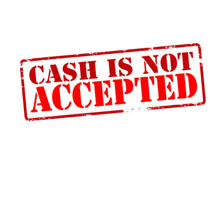 accepted: Rubber stamp with text cash is not accepted inside, vector illustration
