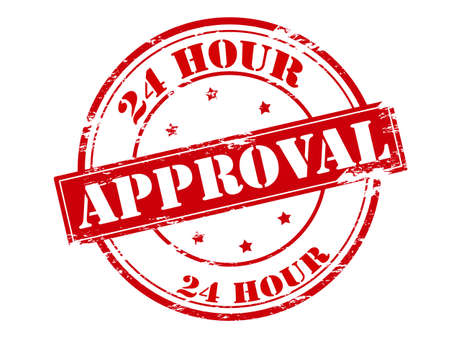 approbation: Rubber stamp with text twenty four hour approval inside, vector illustration