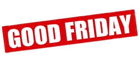 good friday: Rubber stamp with text good Friday inside, vector illustration
