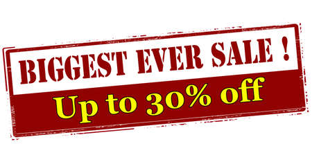 thirty percent off: Rubber stamp with text biggest ever sale up to thirty percent off inside, vector illustration`