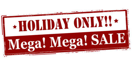 purely: Rubber stamp with text Holiday only mega sale inside, vector illustration` Illustration