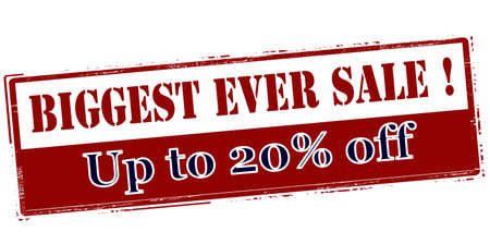 ever: Rubber stamp with text biggest ever sale up to twenty percent off inside, vector illustration`