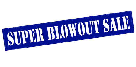 blowout: Rubber stamp with text super blowout sale inside, vector illustration Illustration