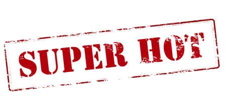 super hot: Rubber stamp with text super hot inside, vector illustration