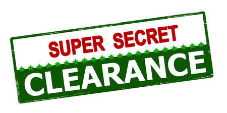 undisclosed: Rubber stamp with text super secret clearance inside, vector illustration