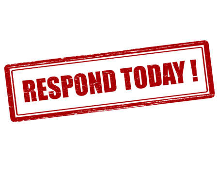 respond: Rubber stamp with text respond today inside, illustration