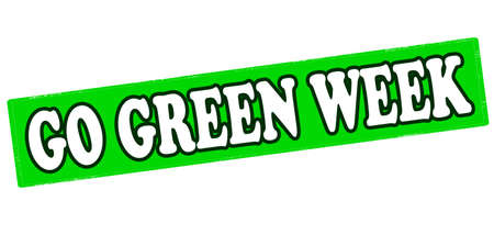 go inside: Rubber stamp with text go green week inside, vector illustration