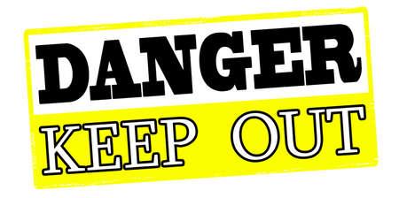 out of danger: Rubber stamp with text danger keep out inside, vector illustration Illustration