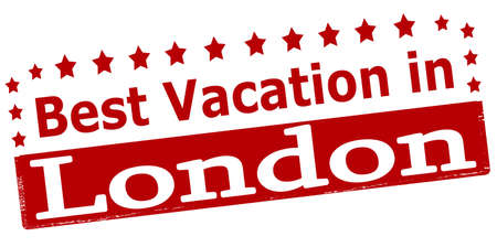 vacancies: Rubber stamp with text best vacation in London inside, vector illustration Illustration