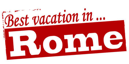 vacancies: Rubber stamp with text best vacation in Rome inside, vector illustration