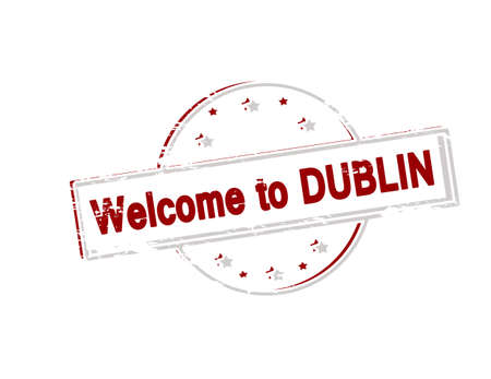seasonable: Rubber stamp with text welcome to Dublin inside, vector illustration