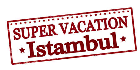 holidays vacancy: Rubber stamp with text super vaction in Istambul inside, vector illustration