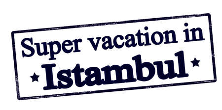 vacancies: Rubber stamp with text super vaction in Istambul inside, vector illustration