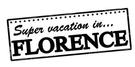 holidays vacancy: Rubber stamp with text super vaction in Florence inside, vector illustration