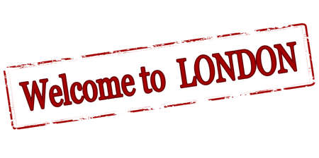timely: Rubber stamp with text welcome to London inside, vector illustration