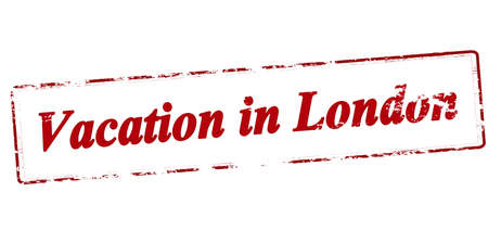 vacancies: Rubber stamp with text vacation in London inside, vector illustration