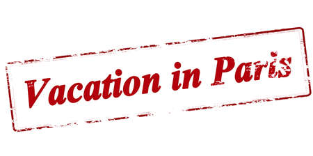 holidays vacancy: Rubber stamp with text vacation in Paris inside, vector illustration