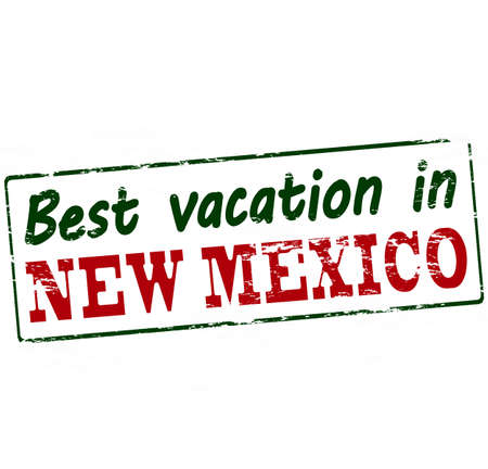vacancies: Rubber stamp with text best vacation in New Mexico inside, vector illustration Illustration