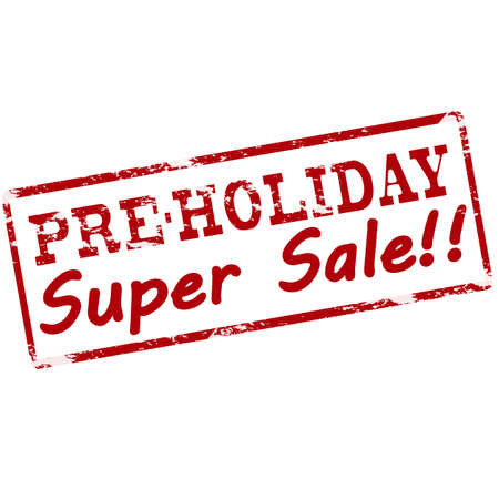 pre: Rubber stamp with text pre holiday super sale inside, vector illustration Illustration
