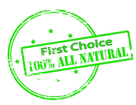 select all: Rubber stamp with text first choice one hundred percent all natural inside, vector illustration