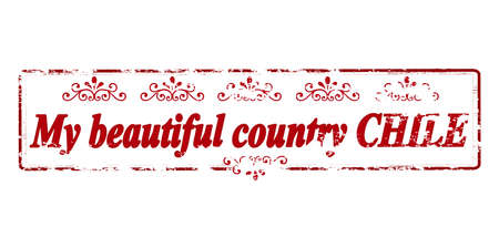 realm: Rubber stamp with text my beautiful country Chile inside, vector illustration