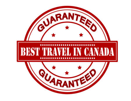 canada stamp: Rubber stamp with text best travel in Canada inside, vector illustration Illustration