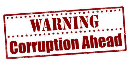 corruption: Rubber stamp with text warning corruption ahead inside, vector illustration