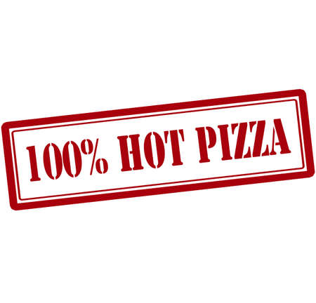 fervent: Rubber stamp with text one hundred percent hot pizza inside, vector illustration Illustration
