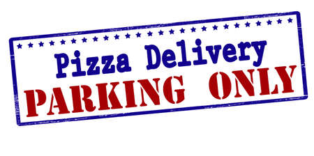 Rubber stamp with text pizza delivery parking ony inside, vector illustration
