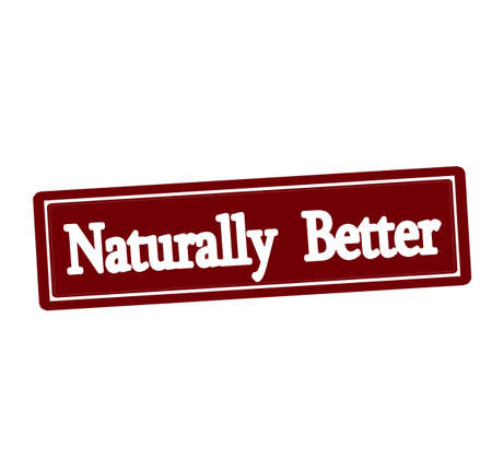 better: Rubber stamp with text naturally better inside, vector illustration
