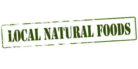lifelike: Rubber stamp with text local natural food inside, vector illustration