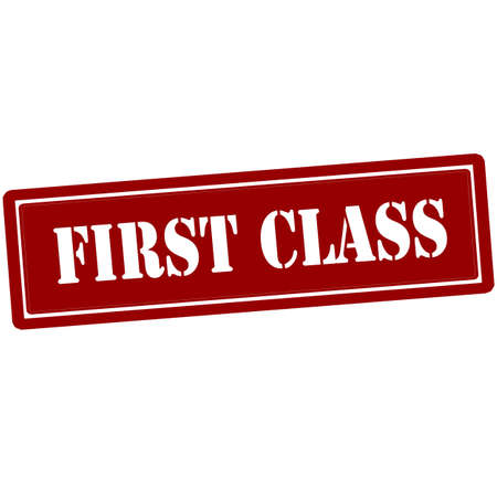 first grade: Rubber stamp with text first class inside, vector illustration