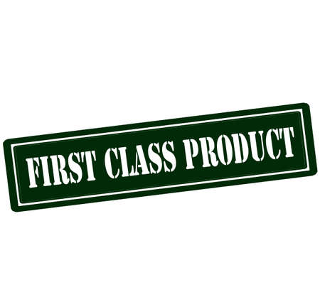 first grade: Rubber stamp with text first class product inside, vector illustration Illustration