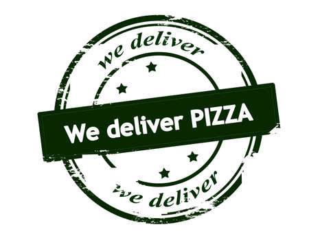 deliver: Rubber stamp with text we deliver pizza inside, vector illustration