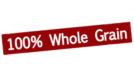 whole grain: Rubber stamp with text one hundred percent whole grain inside, vector illustration