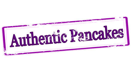 Stamp with text authentic pancakes inside, vector illustration
