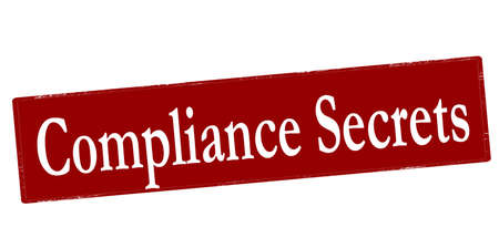 Stamp with text compliance secrets inside, vector illustration Illustration