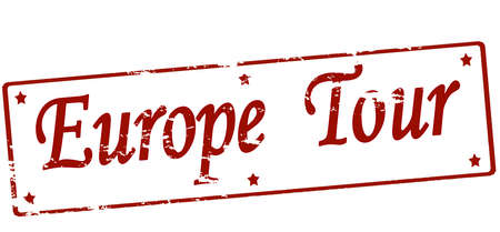 Rubber stamp with text Europe tour inside, vector illustration