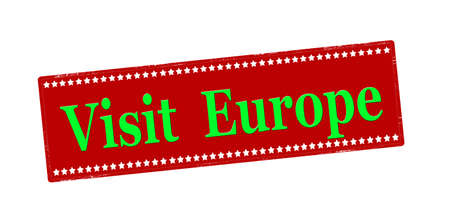 Rubber stamp with text visit Europe inside, vector illustration 矢量图像