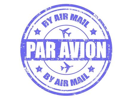 par avion: Grunge rubber stamp with text par avion inside ,vector illustration