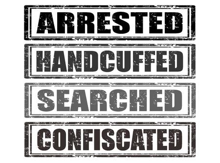 confiscated: Set di timbri in gomma grunge con parole arrestati, ammanettati, cercato, confiscato dentro, illustrazione vettoriale Vettoriali