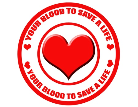 Label with text your blood to save a life,vector illustration Vector
